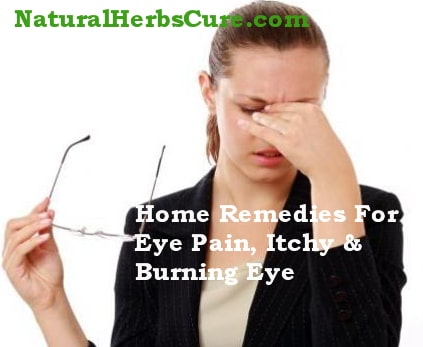 home remedies eye pain itchy eye infection