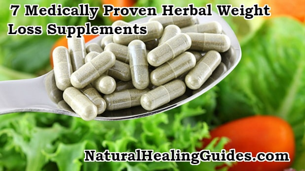 7 Medically Proven Herbal Weight Loss Supplements To Lose Weight